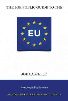 The Joe Public Guide To The European Union