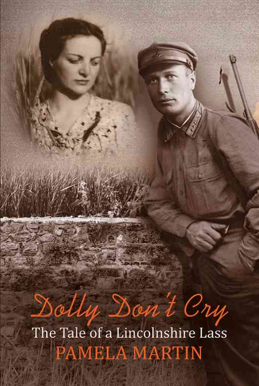 Dolly Don't Cry - The Tale of a Lincolnshire Lass
