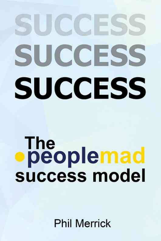 The Peoplemad Success Model