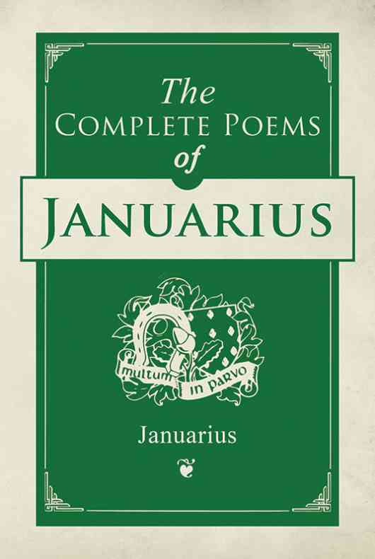 The Complete Poems of Januarius