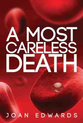 A Most Careless Death