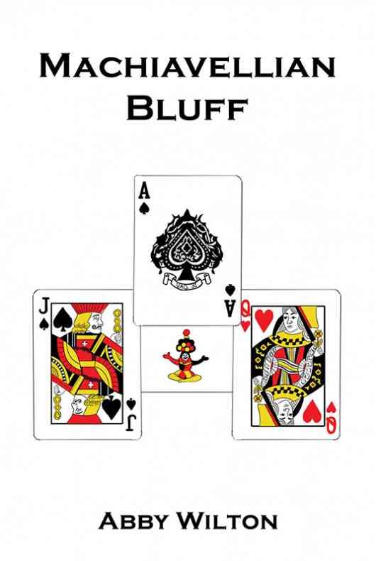 Machiavellian Bluff
