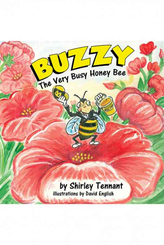 Buzzy the Very Busy Honey Bee