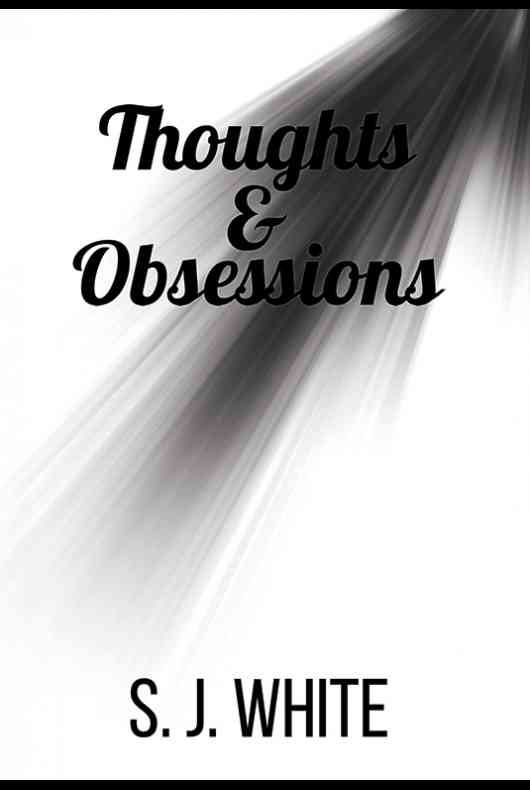 Thoughts and Obsessions