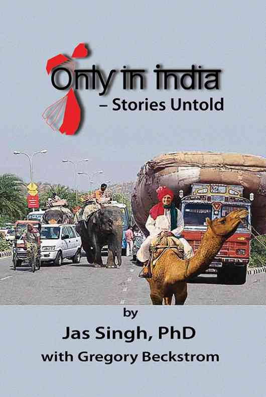 Only in India - Stories Untold