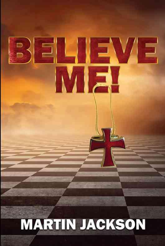 Believe Me!