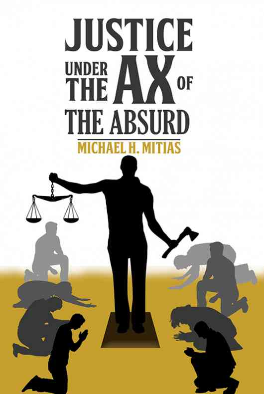 Justice Under the Ax of the Absurd