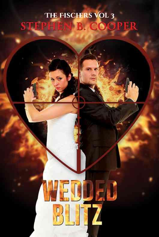 The Fischers Vol 3: Wedded Blitz