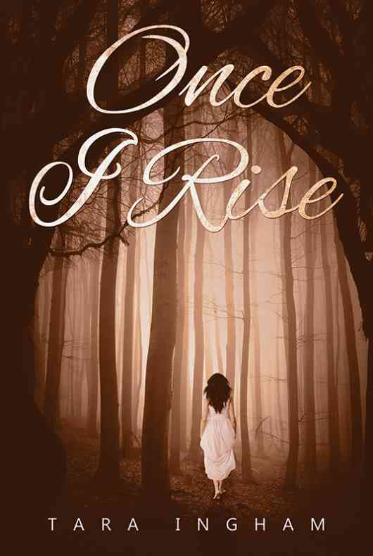Once I Rise