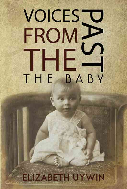 Voices from the Past: The Baby