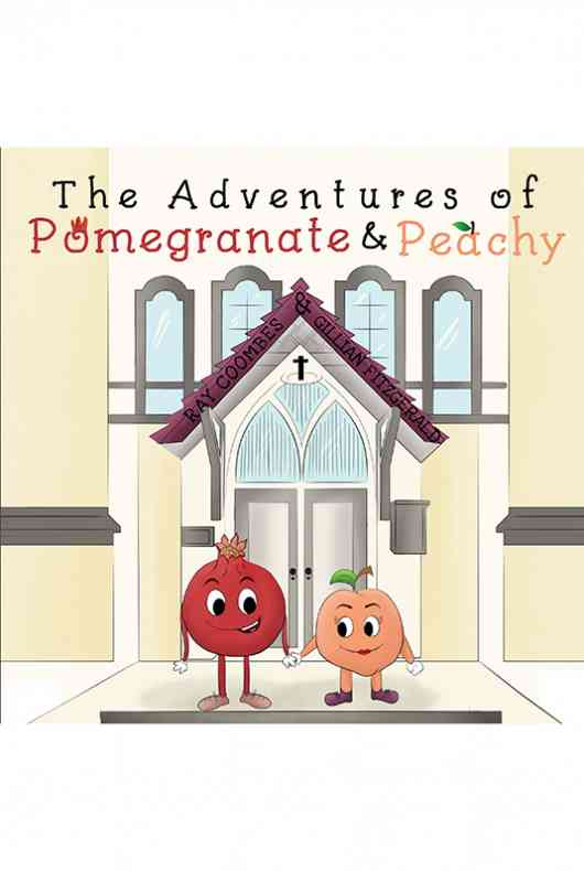 The Adventures of Pomegranate and Peachy