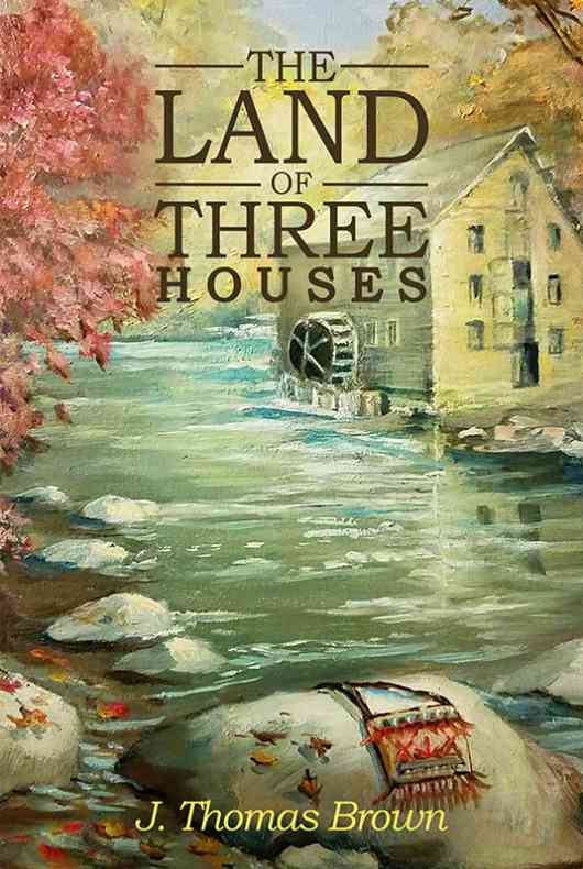The Land of Three Houses