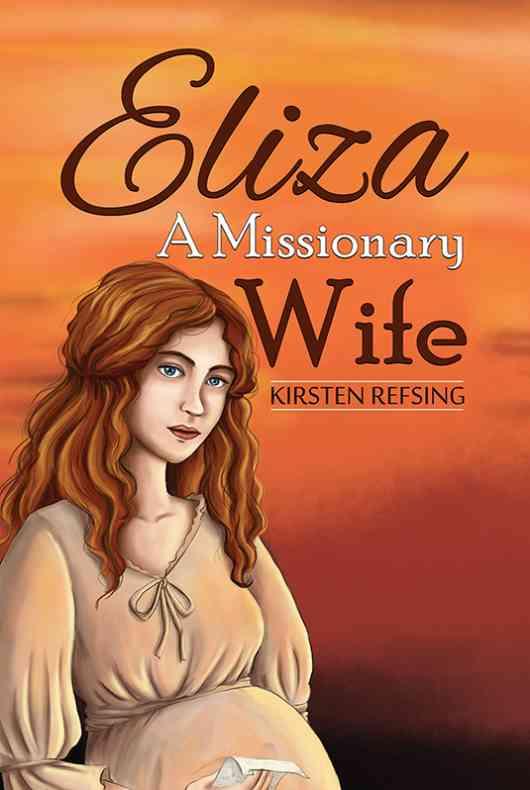 Eliza, A Missionary Wife