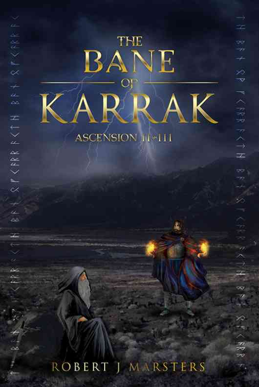 The Bane of Karrak - Ascension Two of three