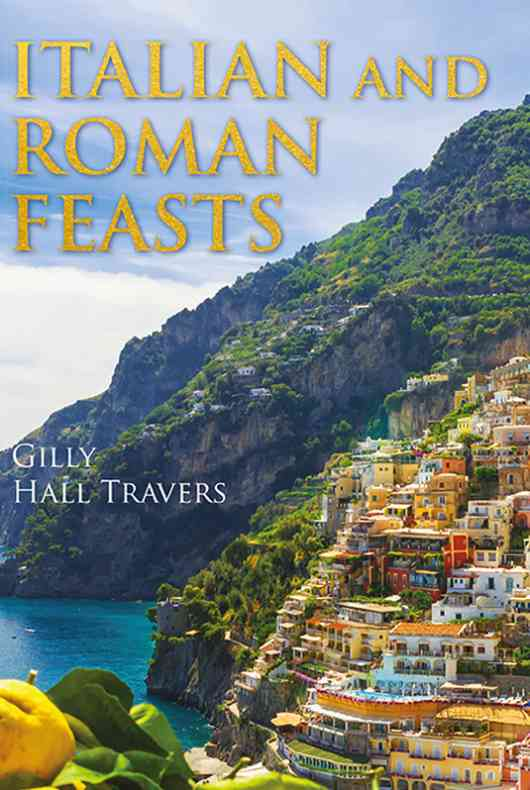 Italian And Roman Feasts