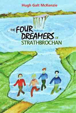 The Four Dreamers Of Strathbrochan