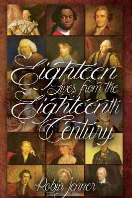Eighteen Lives From The Eighteenth Century