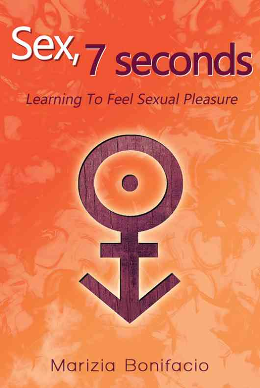 Sex, 7 Seconds: Learning to feel Sexual Pleasure