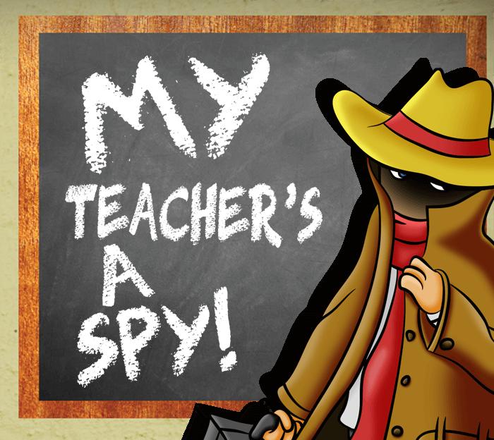 My Teacher's a Spy