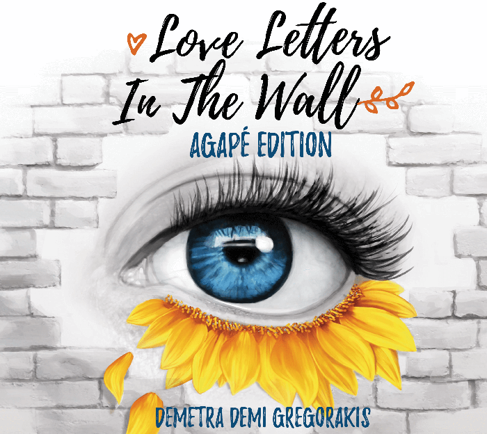 Love Letters in the Wall: Agapé Edition