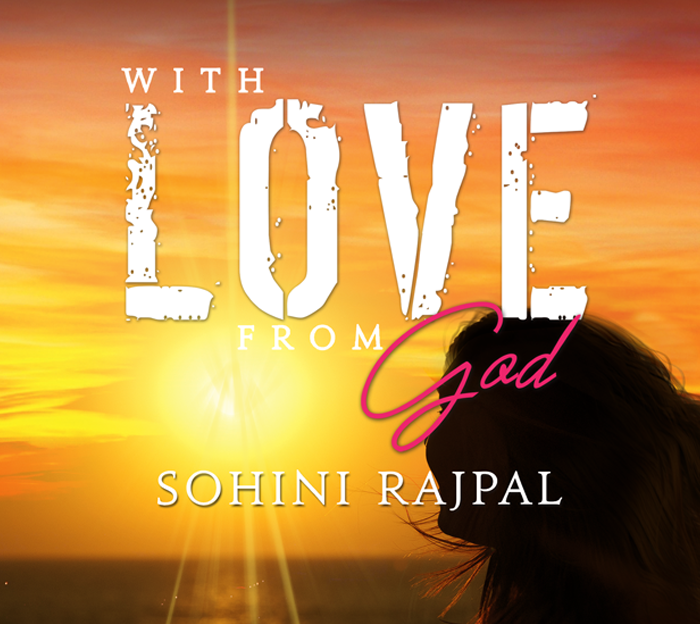 'With Love from God' by Sohini Rajpal