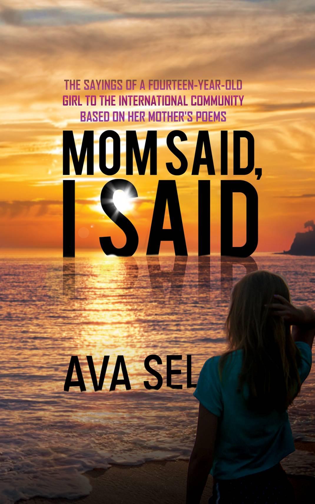 Mom Said, I Said | Book| Austin Macauley Publishers USA