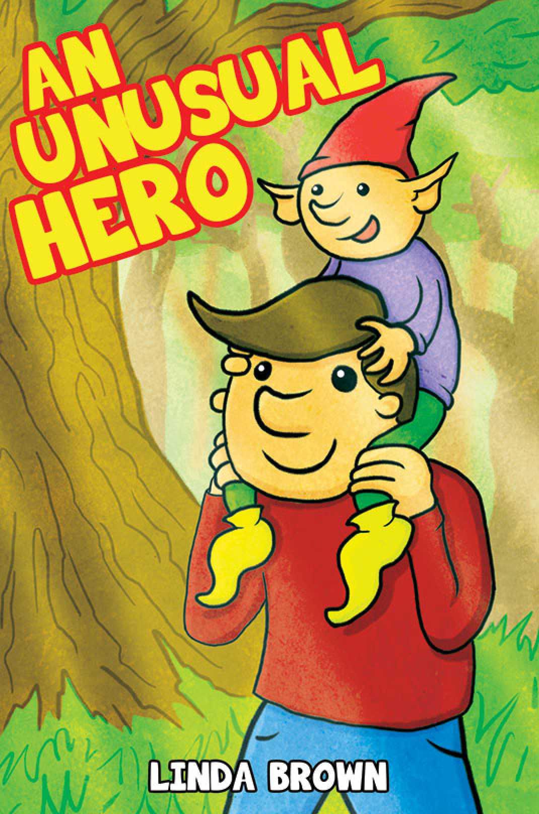 An Unusual Hero