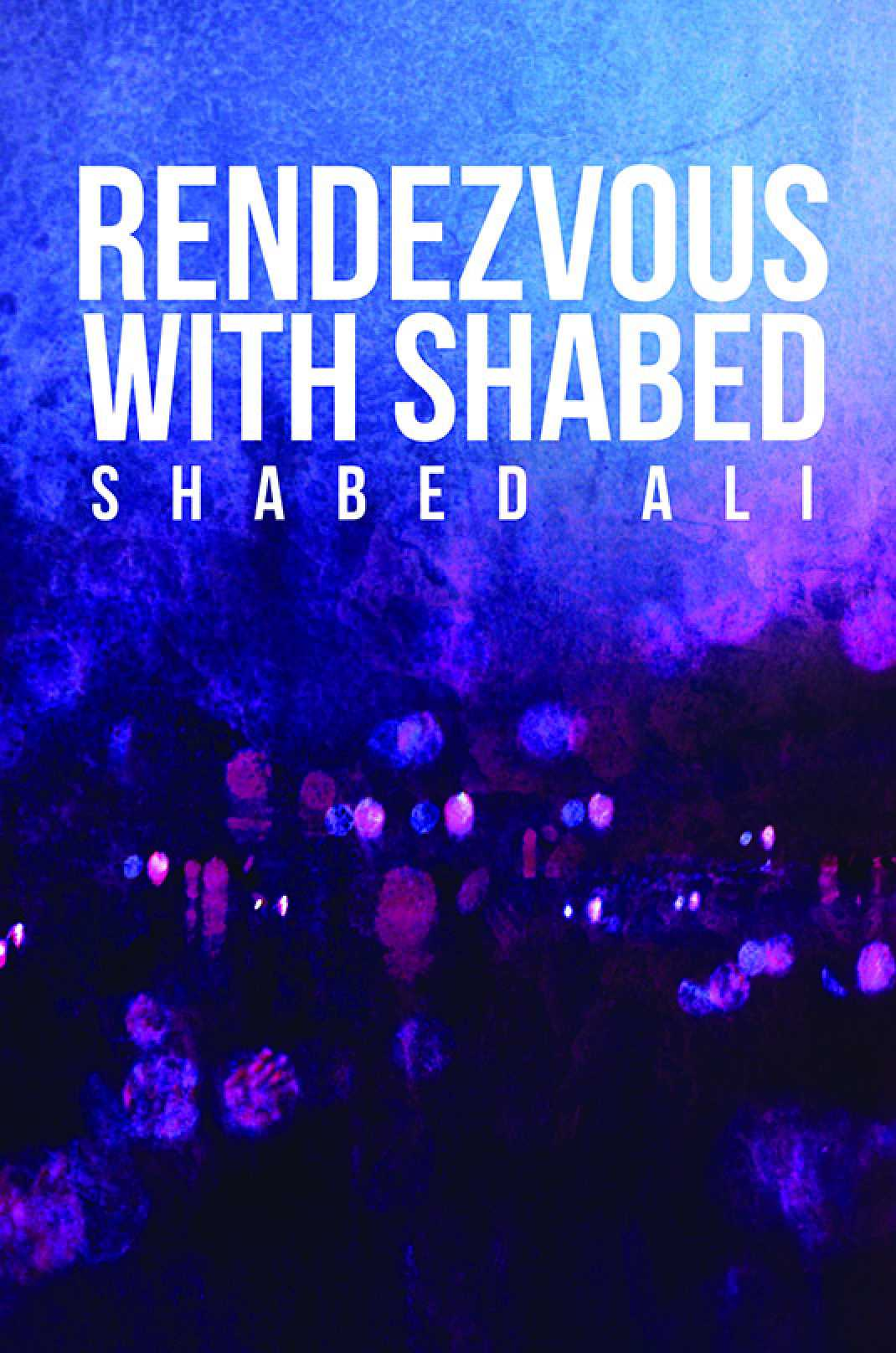 Rendezvous With Shabed
