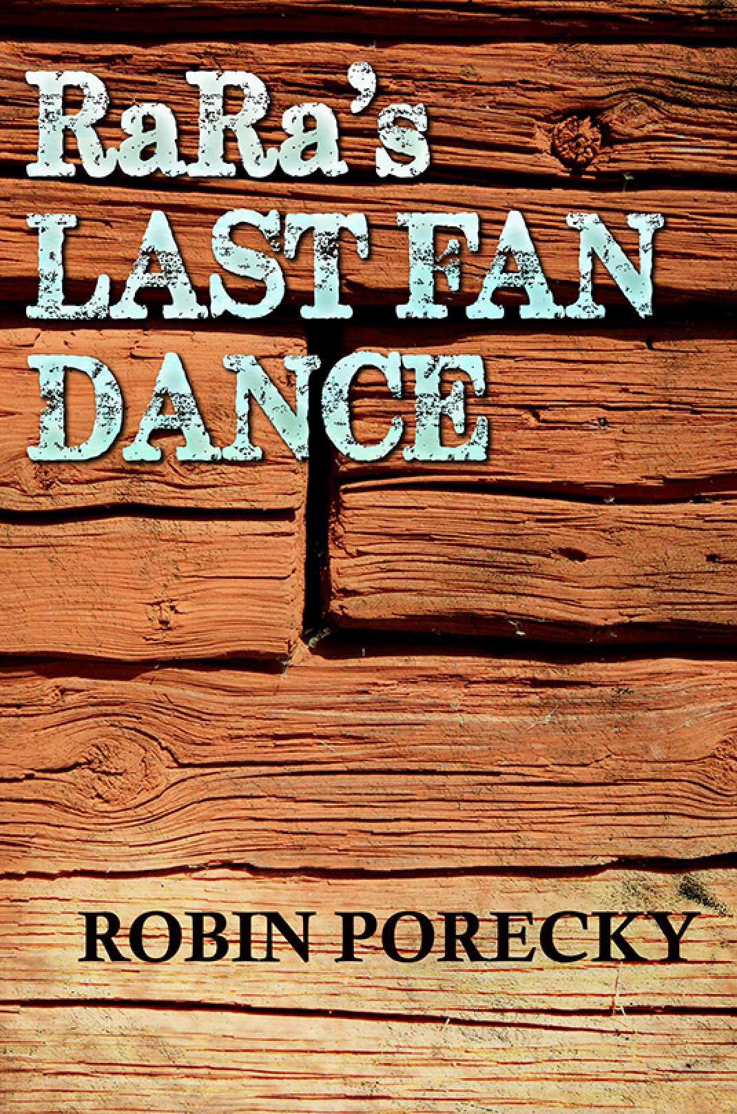 RaRa's Last Fan Dance