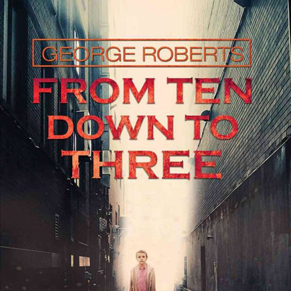 Five Minutes with George Roberts - 'My experiences as an author so far'