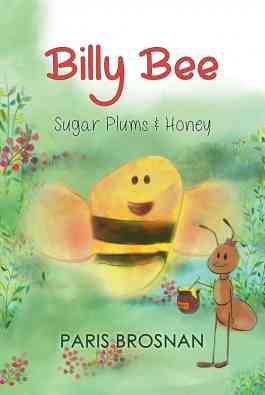 Billy Bee - Sugarplums and Honey