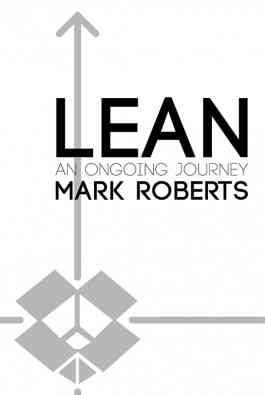 Lean, an Ongoing Journey