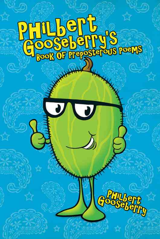 Philbert Gooseberry's Book Of Preposterous Poems