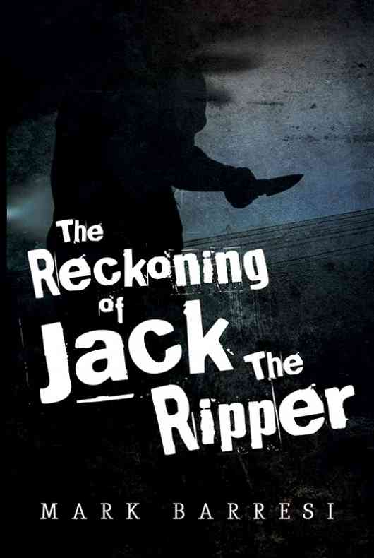 The Reckoning of Jack the Ripper