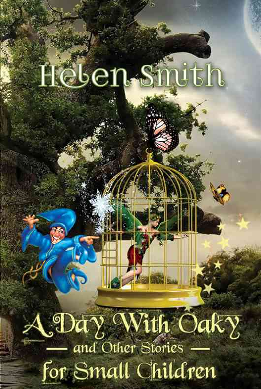 A Day With Oaky And Other Stories For Small Children