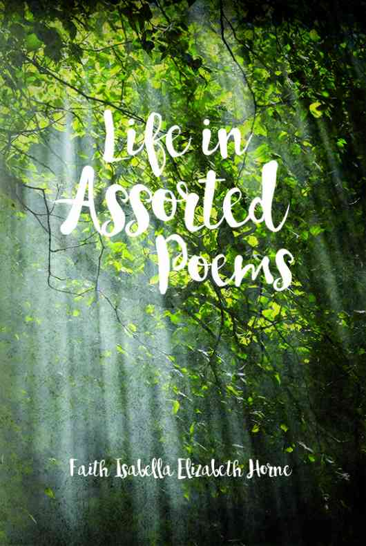 Life in Assorted Poems