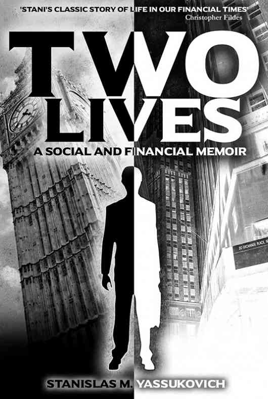 Two Lives: A Social and Financial Memoir