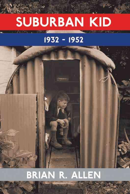 Suburban Kid 1932-1952