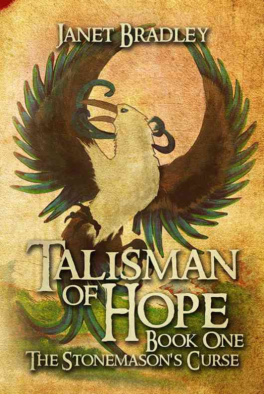 Talisman Of Hope: Book One - The Stonemason's Curse