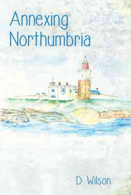 Annexing Northumbria