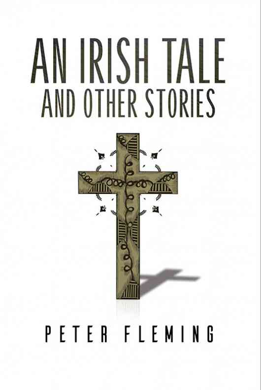 An Irish Tale and Other Stories