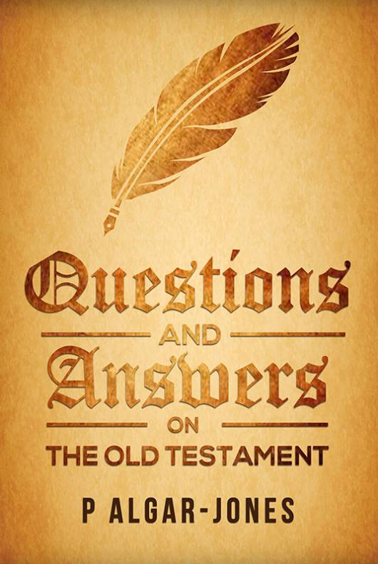 Questions and Answers on the Old Testament