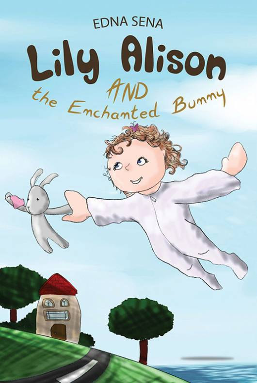 Lily Alison and the Enchanted Bunny
