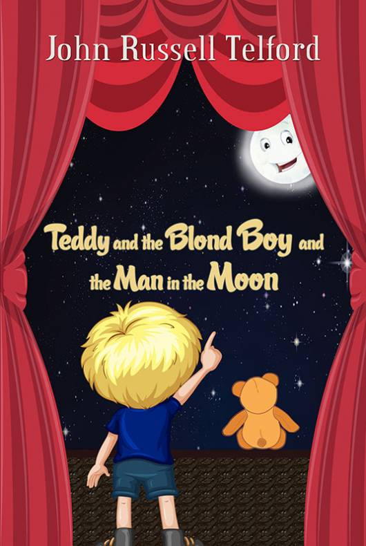Teddy and the Blond Boy and the Man in the Moon