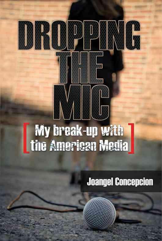 Dropping the Mic - My Break-Up with the American Media