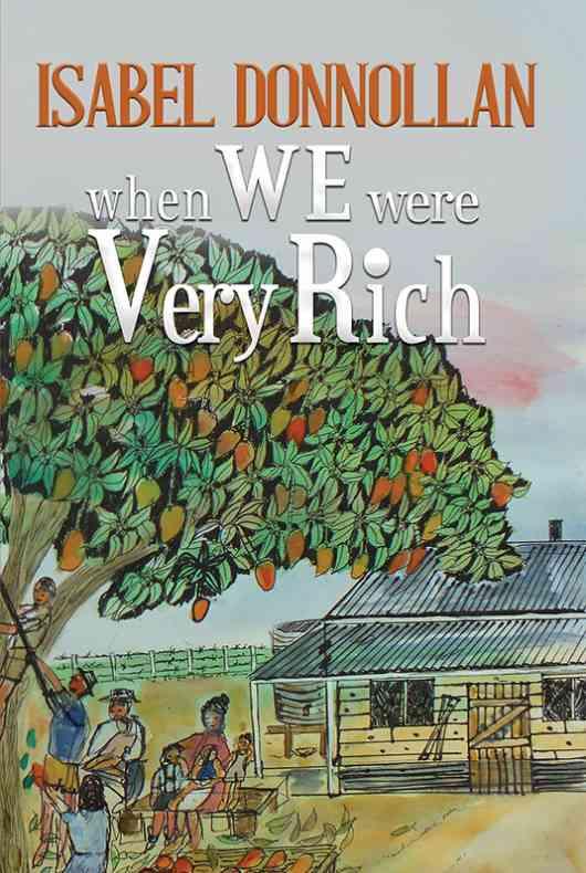 When We Were Very Rich