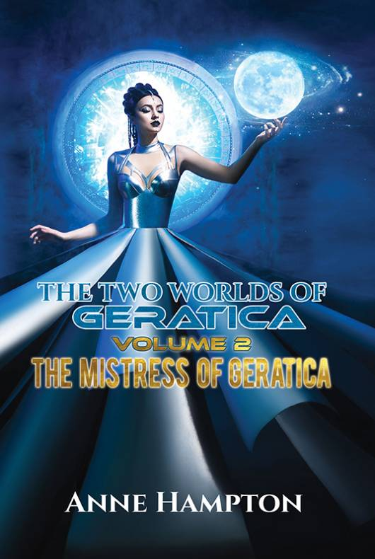 The Two Worlds of Geratica Volume 2: The Mistress of Geratica