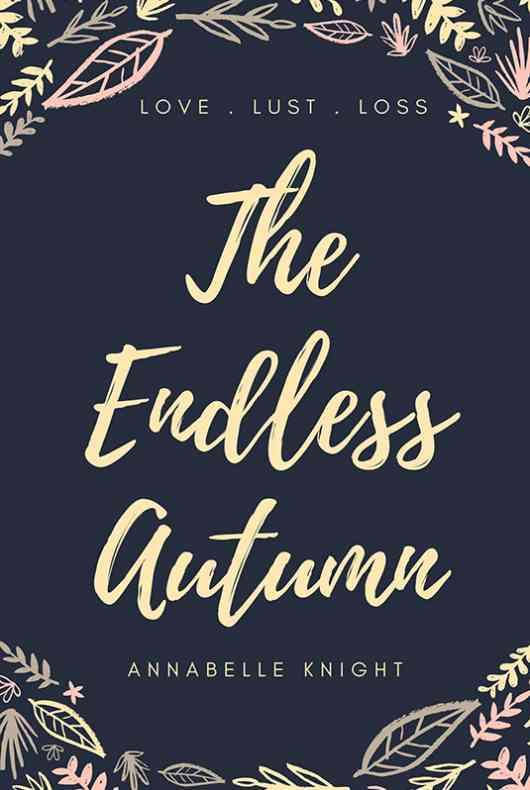 The Endless Autumn