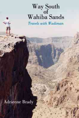 Way South Of Wahiba Sands - Travels With Wadiman