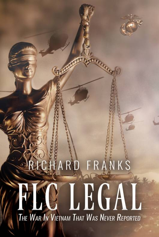FLC Legal - The War in Vietnam that was Never Reported